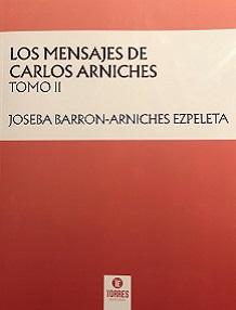 Los mensajes de Carlos Arniches Tomo 2